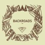 lonelythebrave_backroads